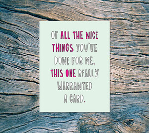 All the Nice Things Card