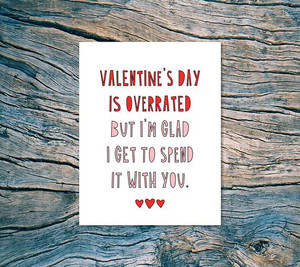 Valentine's Day is Overrated Card