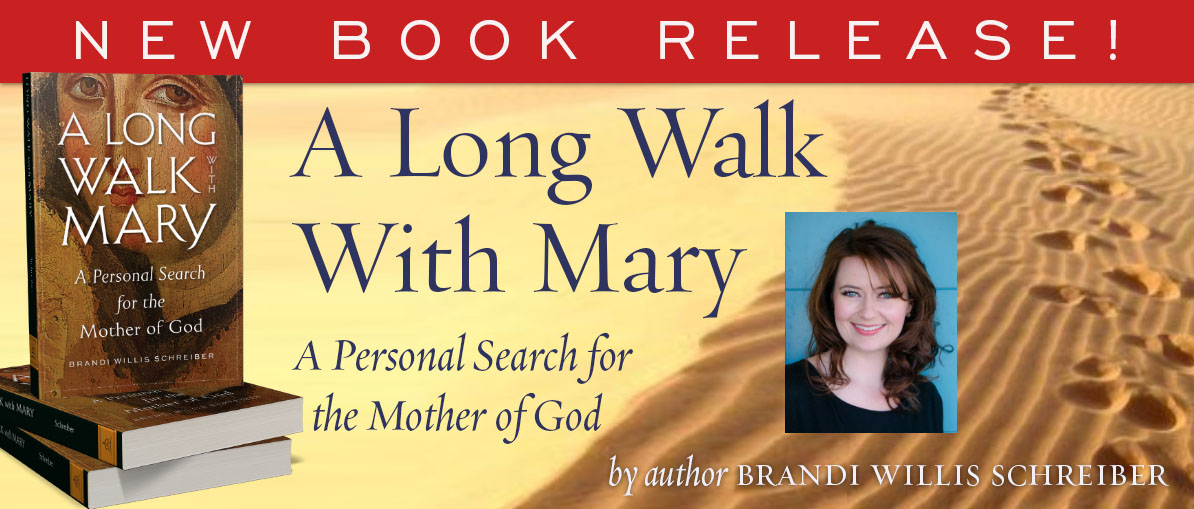 A Long Walk with Mary