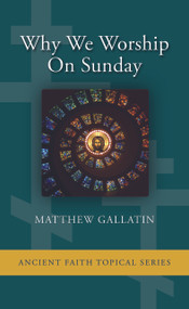 Why We Worship On Sunday (booklet)