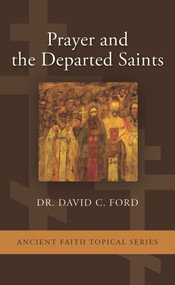 Prayer and the Departed Saints (booklet)