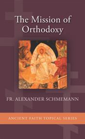 The Mission of Orthodoxy (booklet)