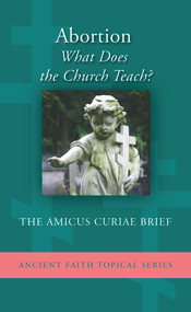 Abortion: What Does the Church Teach? (booklet)