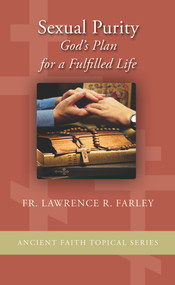Sexual Purity: God's Plan for a Fulfilled Life (booklet)