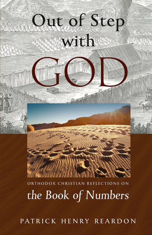 Out of Step with God: Orthodox Christian Reflections on the Book of Numbers ebook