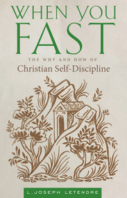 When You Fast: The Why and How of Christian Self-Discipline ebook