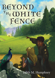 Beyond the White Fence by Edith M. Humphrey ebook