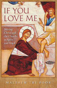 If You Love Me: Serving Christ and the Church in Spirit and Truth (International)
