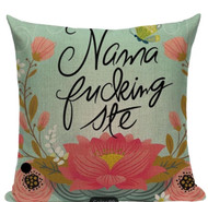 Pillow Cover, Fuck Nama Fucking Ste