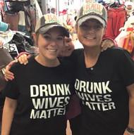 Top, T-Shirt Drunk Wives Matter