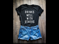 T-shirt, Drinks Well With Others