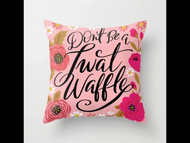Pillow Cover, Twatwaffle Don't Be