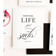 Card, Sympathy Life Sucks FREE SHIPPING