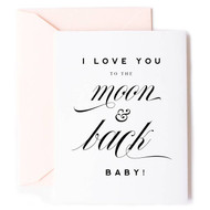 Card, Love You To The Moon & Back Baby FREE SHIPPING