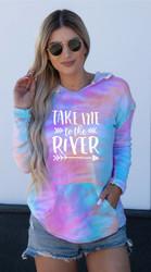 Sweatshirt, Tie Dye Take Me To The River, USA Made