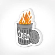 620711 Sticker, 2020 Trash Can Fire Free Shipping