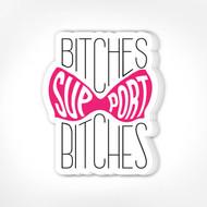 Sticker, Bitches Support Bitches Pink Bra