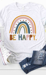 T-Shirt, ARRIVAL 3/09 Be Happy Rainbow USA made