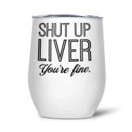 Glass, Thermal Wine Beverage Shut Up Liver