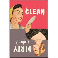 Magnet, Clean Dirty (Slut)