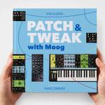 Bjooks Patch & Tweak With Moog Hardcover Book