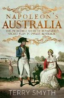 Napoleans Australia The incredible story of