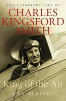 King of the Air The Turbulent Life of Charles