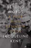 Beyond Words A Year with Kenneth Cook