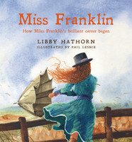 Miss Franklin: How Miles Franklin's brilliant career began