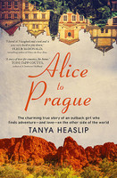 Alice to Prague The charming true story of an