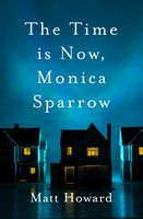 Time is Now Monica Sparrow