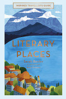 Literary Places Inspired Travel Guide