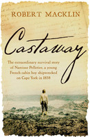 CastawayThe extraordinary survival story of