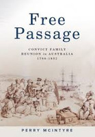 Free Passage Convict Family Reuninion in