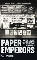 Paper Emperors The rise of Australias