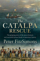 Catalpa Rescue The gripping story of the most
