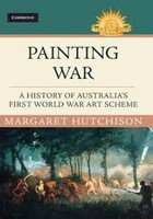 Painting War A History of Australia's First