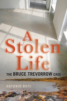 Stolen Life The Bruce Trevorrow Case