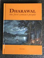 Dharawal The First Contact People