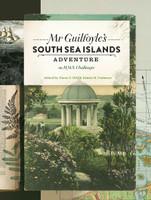 Mr Guilfoyles South Sea Adventure on HMS