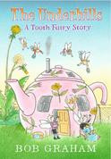 Underhills A Tooth Fairy Story