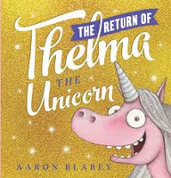 Return of Thelma the Unicorn, The