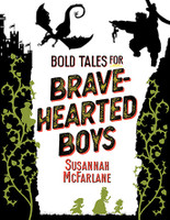 Bold Tales for Brave Hearted Boys