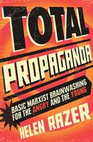 Total Propaganda Basic Marxist Training for the