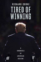 Tired of Winning Travels in Trumps America