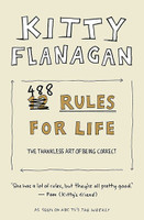 Kitty Flanagans 488 Rules for Life An antidote to
