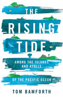 Rising Tide The Tiny Pacific Nations at the