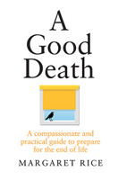 Good Death A compassionate and practical