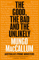 Good the Bad and the Unlikely Australias Prime