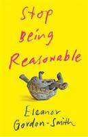 Stop Being Reasonable